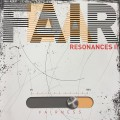 Fair/Fear. Resonances II.